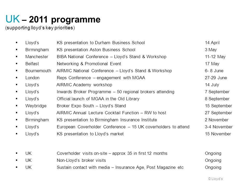 UK – 2011 programme (supporting lloyd's key priorities)