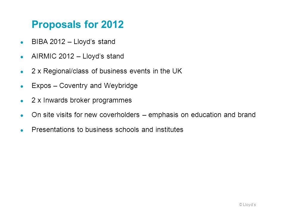 Proposals for 2012 BIBA 2012 – Lloyd's stand