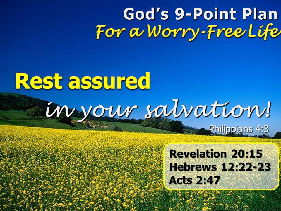 Rest assured in your salvation! God's 9-Point Plan