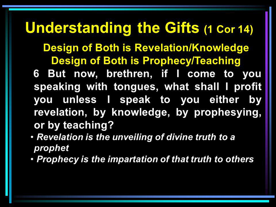 Understanding the Gifts (1 Cor 14)