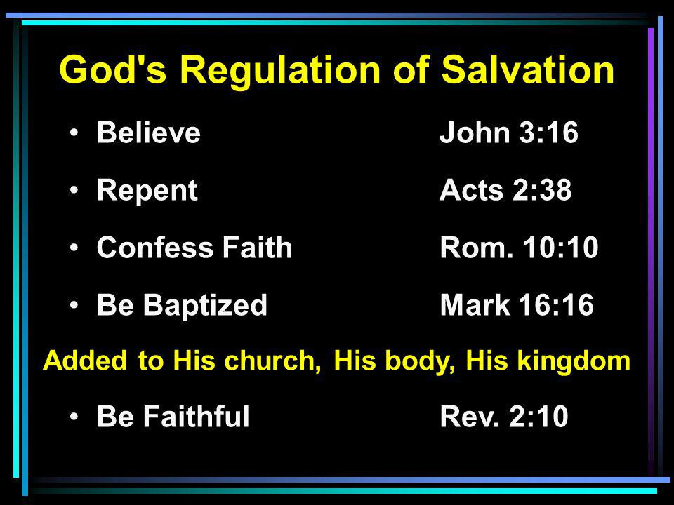 God s Regulation of Salvation