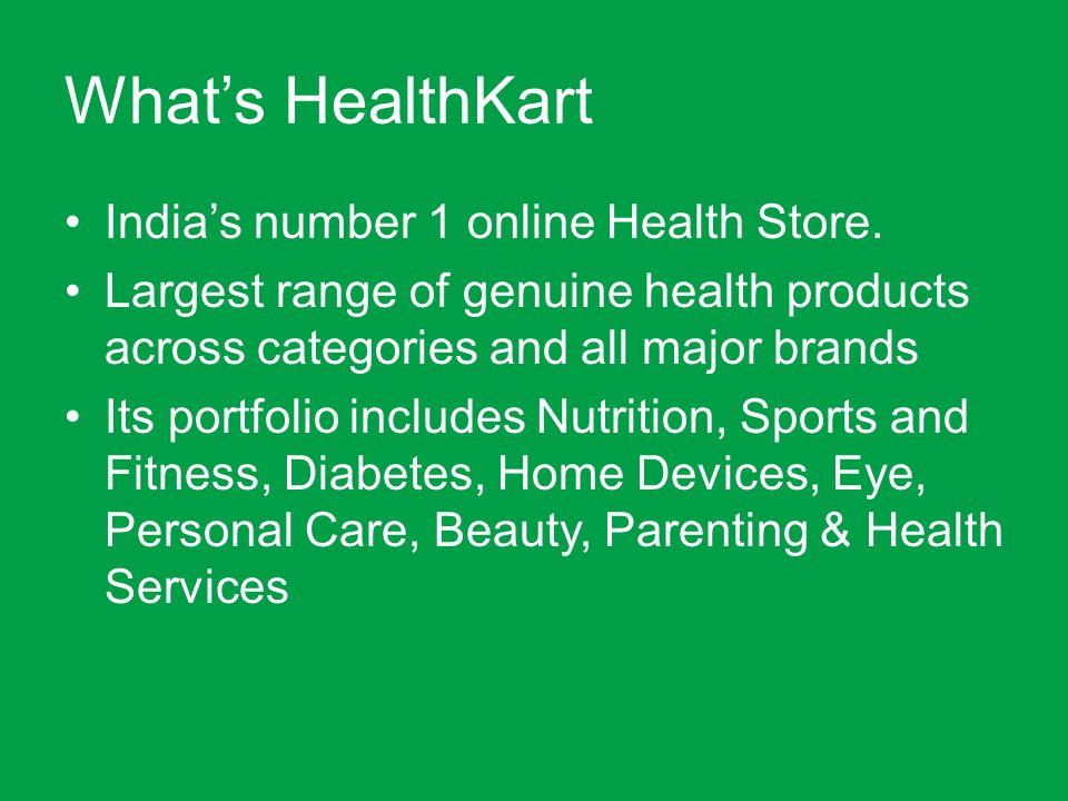 What's HealthKart India's number 1 online Health Store.