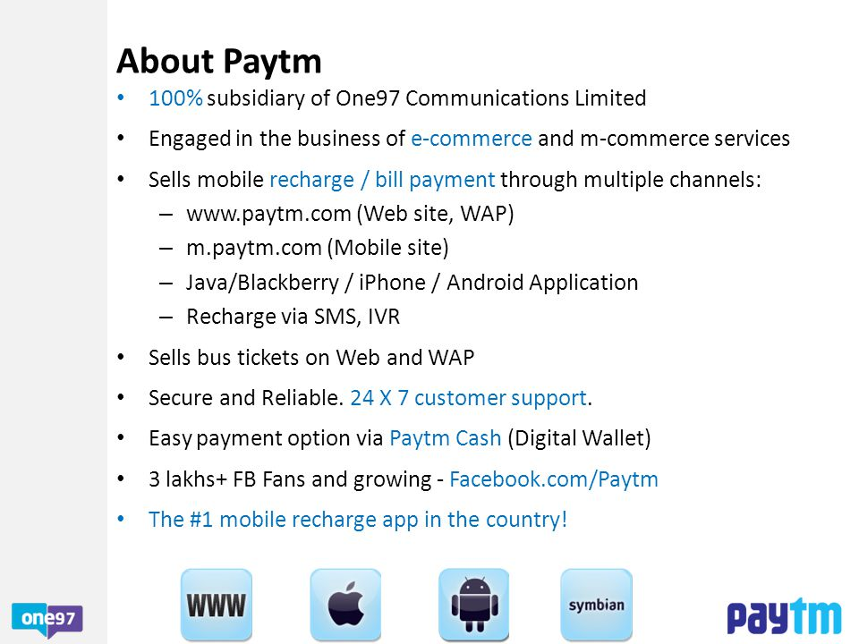 About Paytm 100% subsidiary of One97 Communications Limited