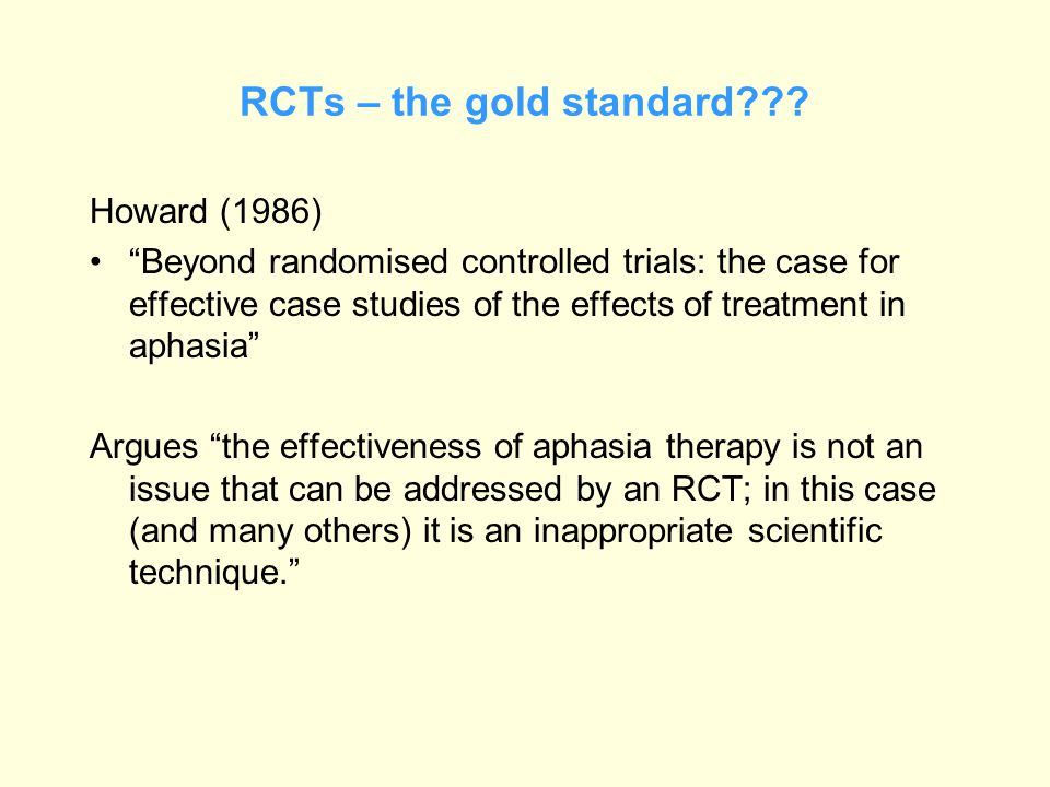 RCTs – the gold standard