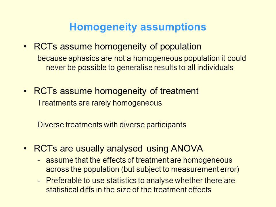 Homogeneity assumptions