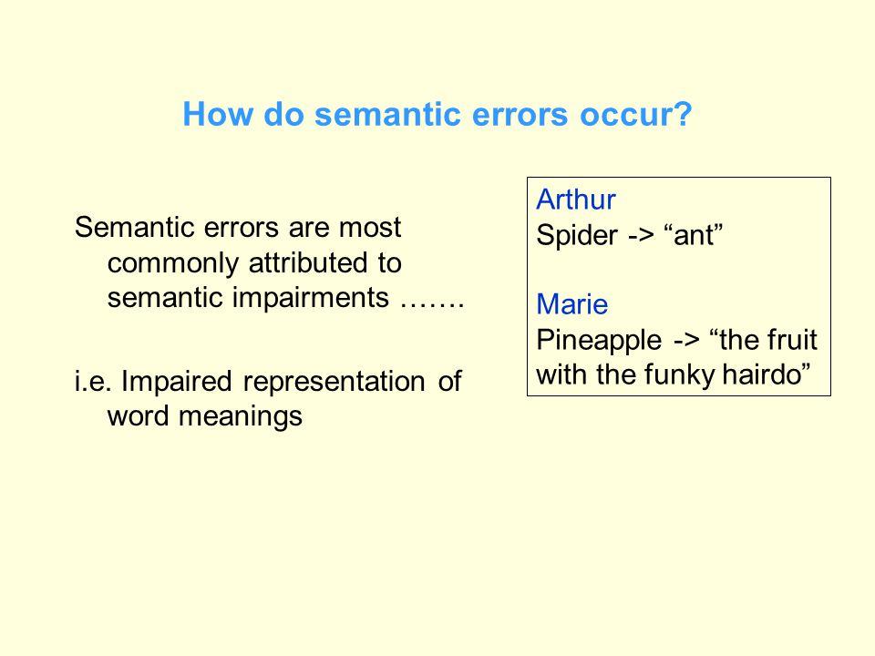 How do semantic errors occur