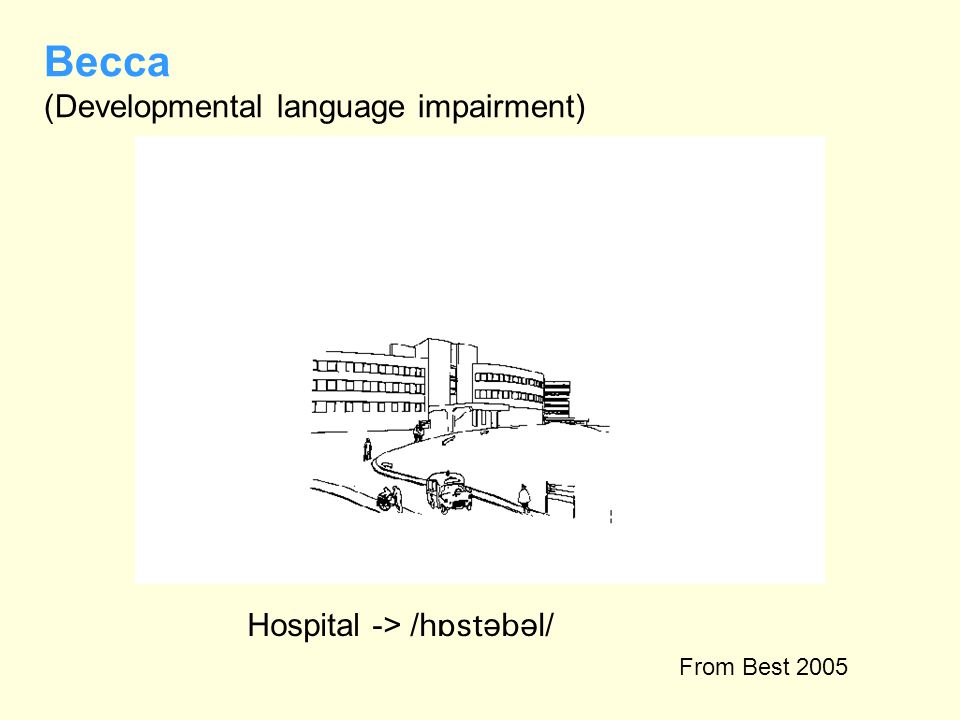 Becca (Developmental language impairment)
