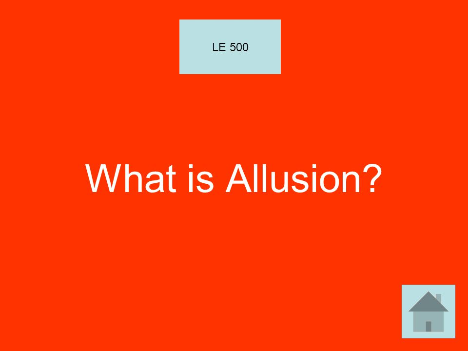 LE 500 What is Allusion