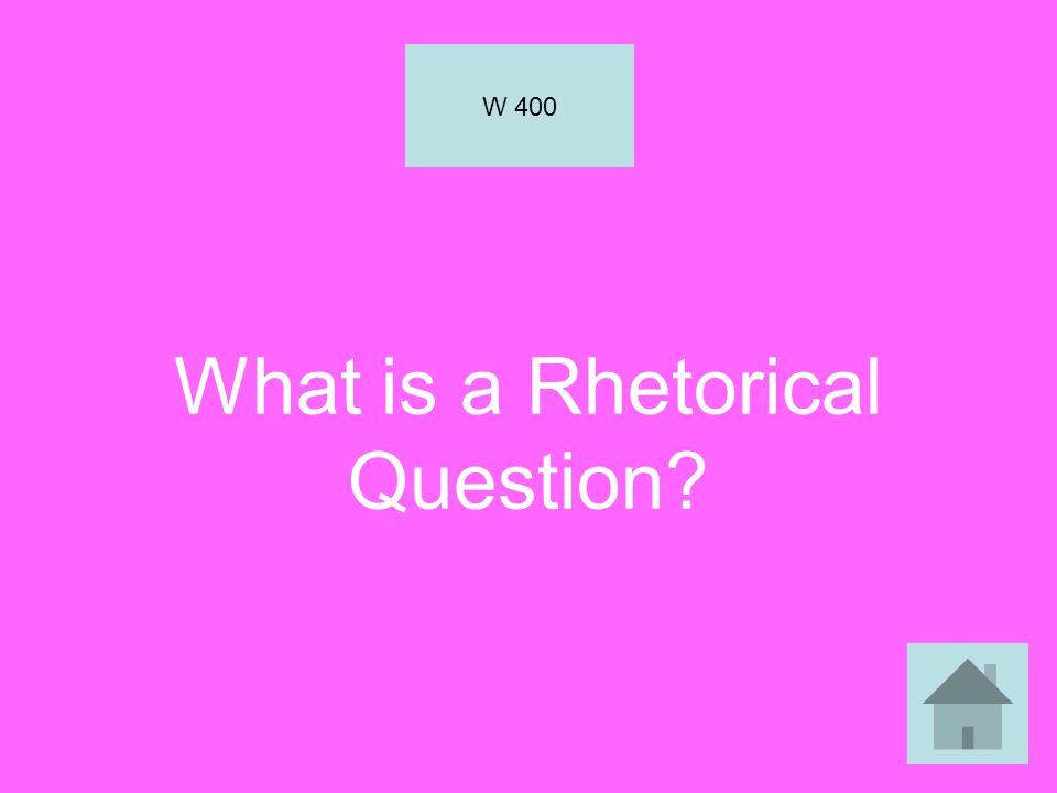 What is a Rhetorical Question
