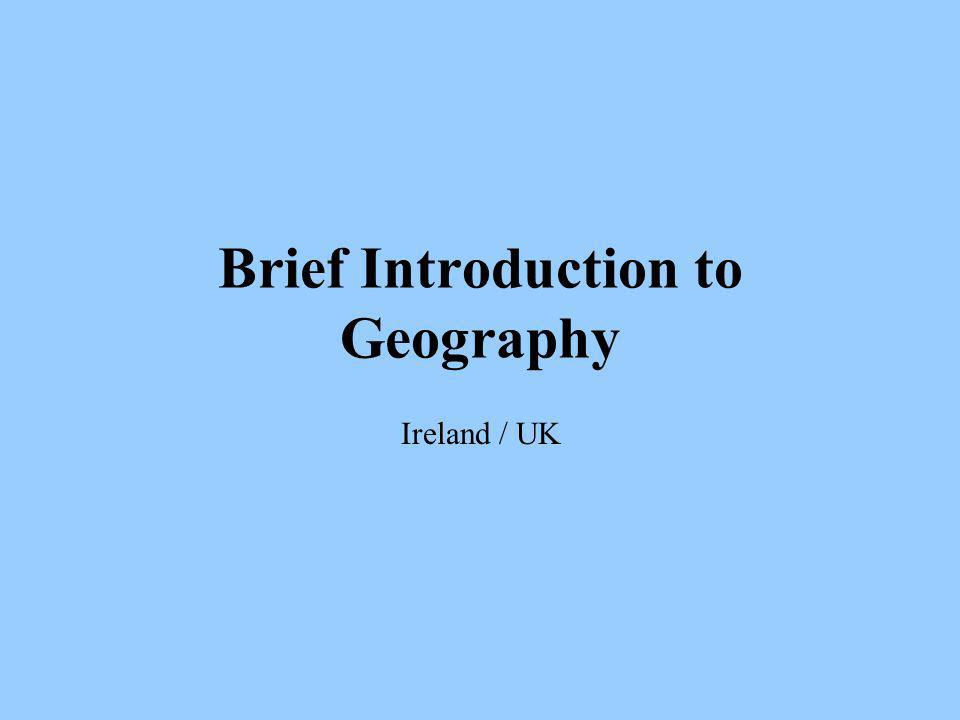 Brief Introduction to Geography