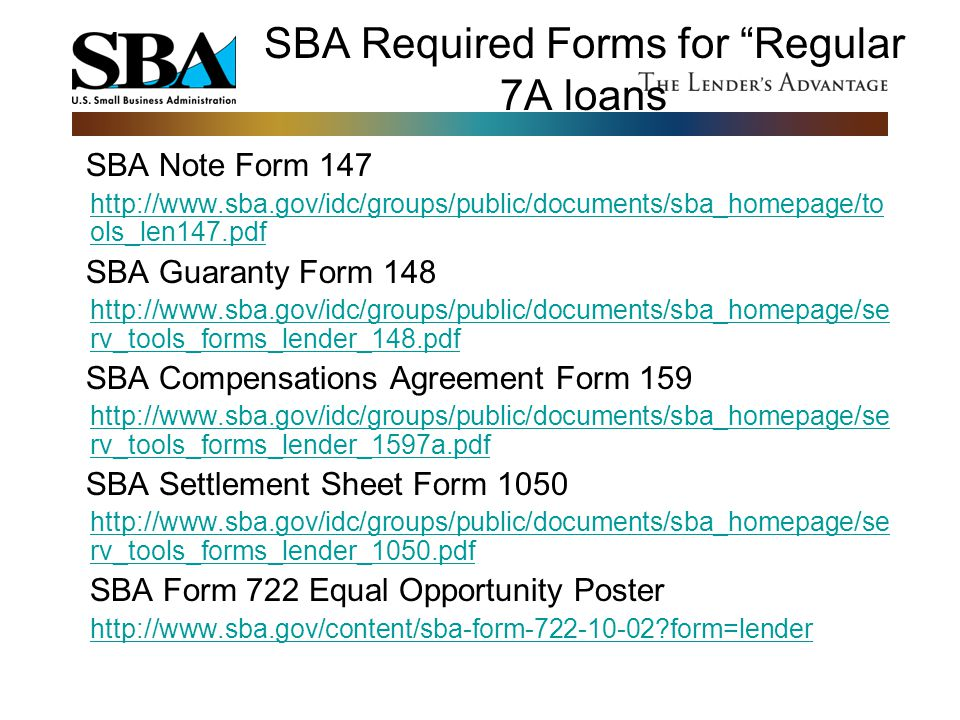 SBA Required Forms for Regular 7A loans