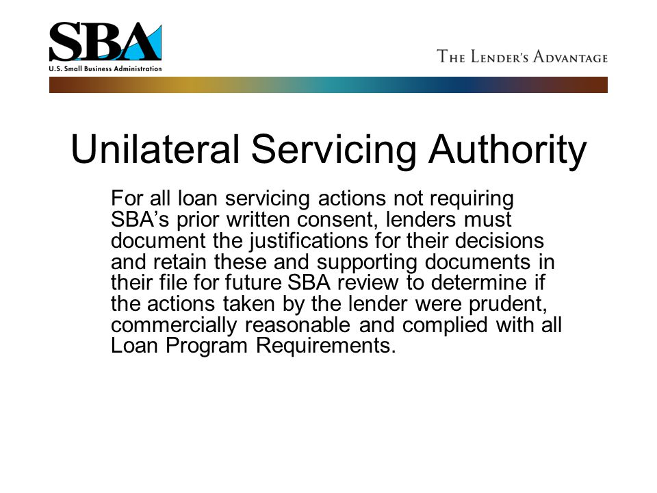 Unilateral Servicing Authority