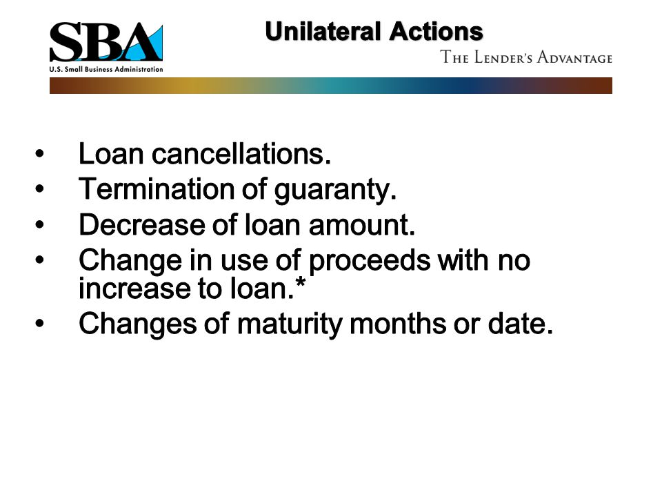 Termination of guaranty. Decrease of loan amount.