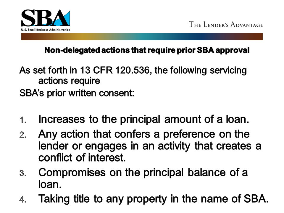 Non-delegated actions that require prior SBA approval