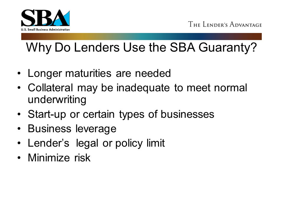 Why Do Lenders Use the SBA Guaranty