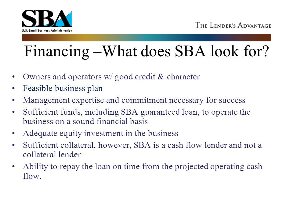 Financing –What does SBA look for