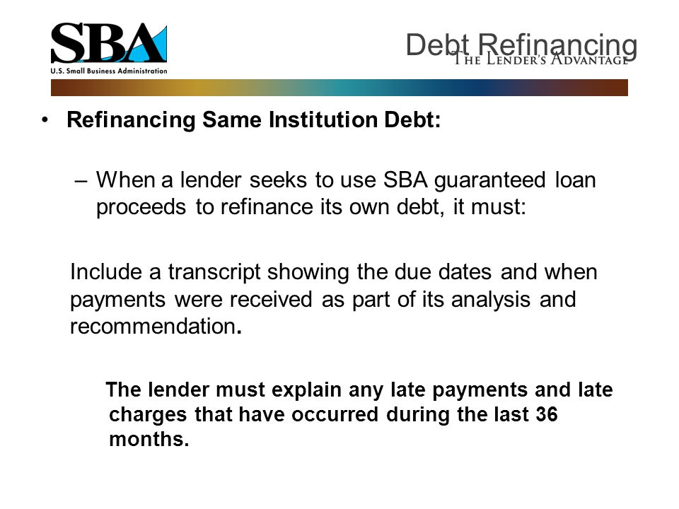 Debt Refinancing Refinancing Same Institution Debt: