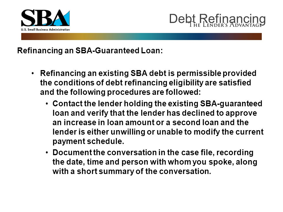 Debt Refinancing Refinancing an SBA-Guaranteed Loan: