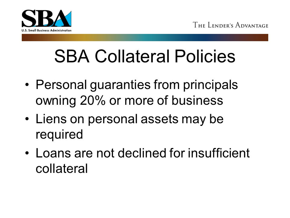 SBA Collateral Policies
