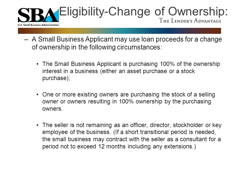 Eligibility-Change of Ownership: