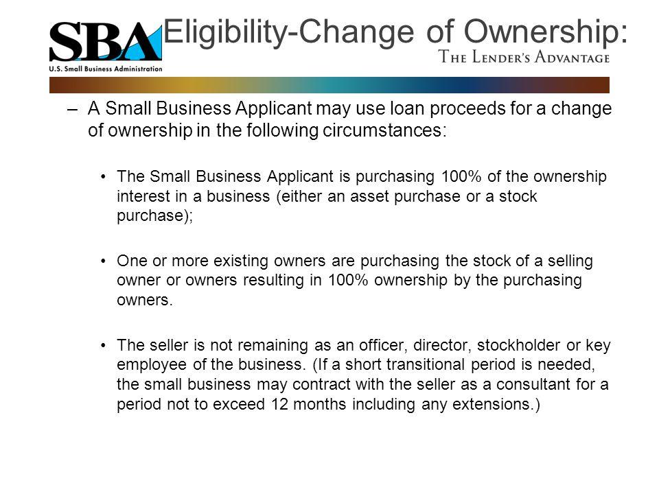 Eligibility-Change of Ownership: