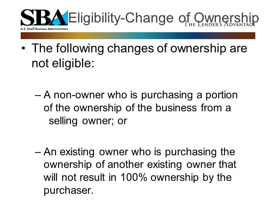 Eligibility-Change of Ownership