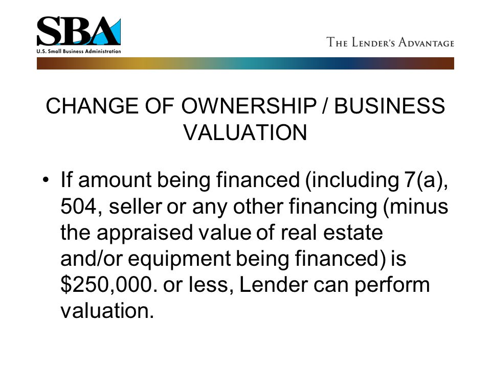 CHANGE OF OWNERSHIP / BUSINESS VALUATION