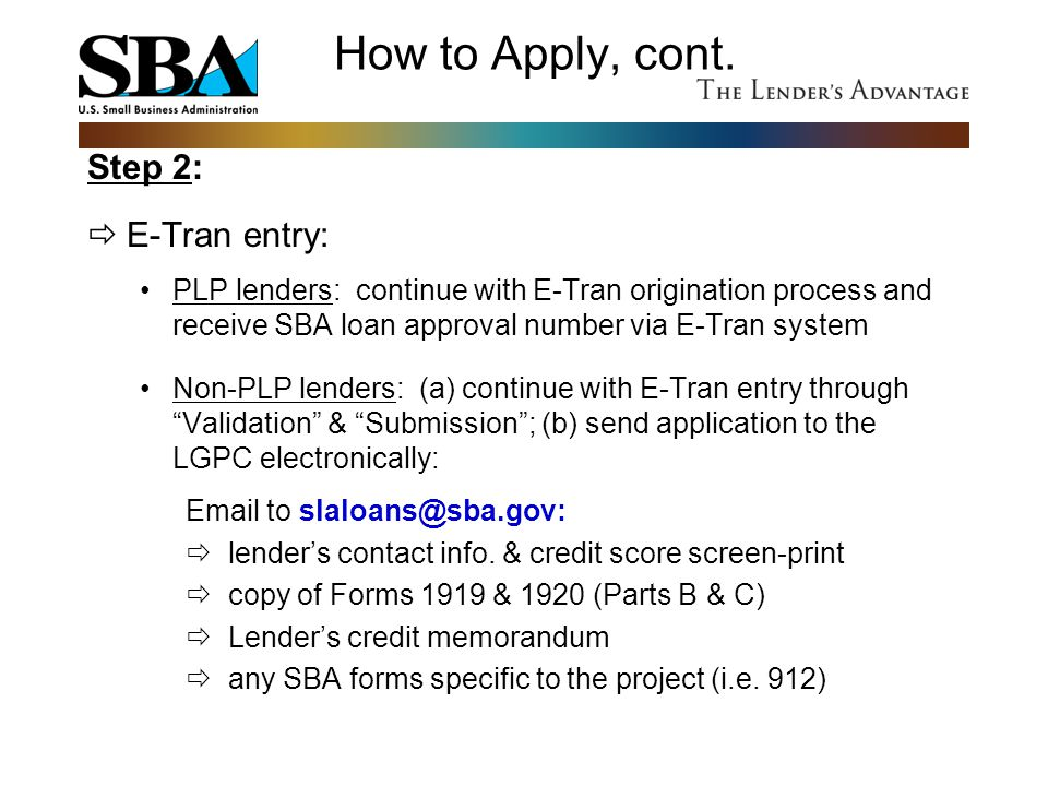 How to Apply, cont. Step 2: E-Tran entry: