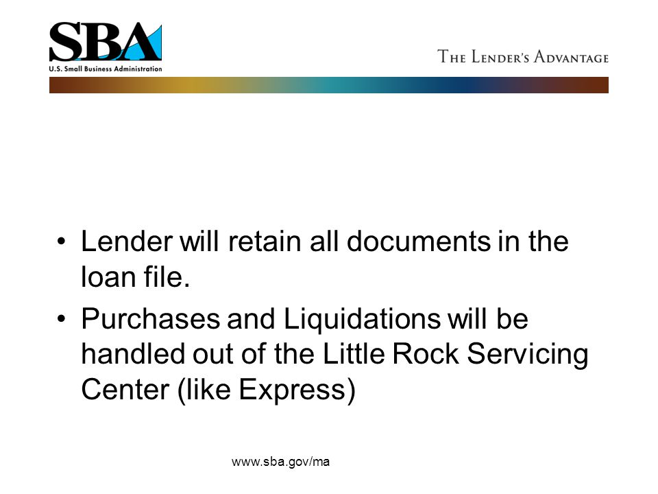 Lender will retain all documents in the loan file.