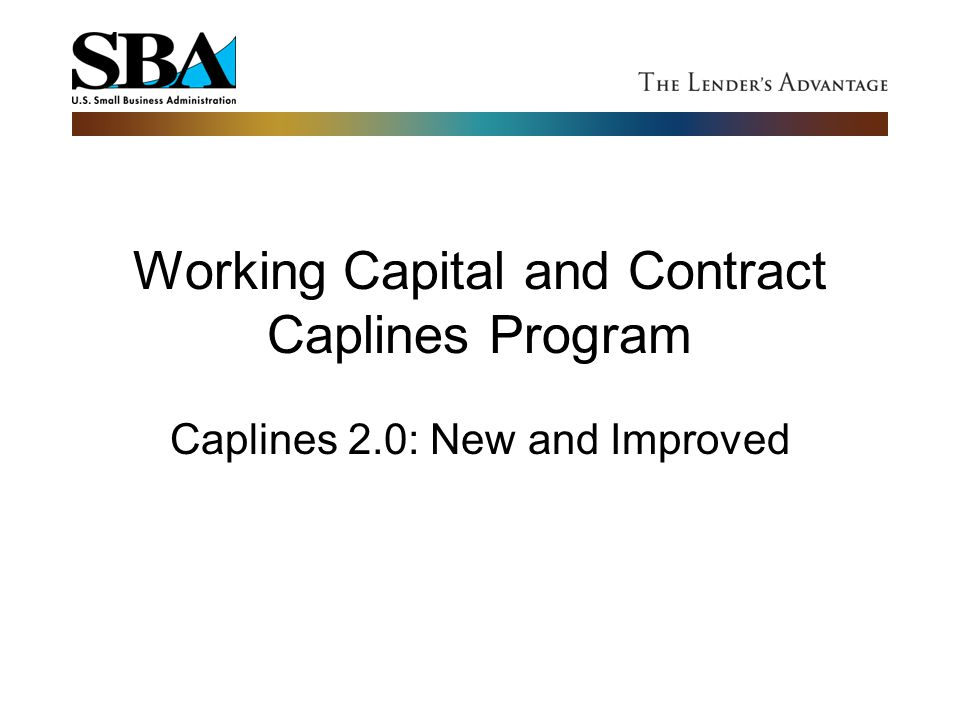 Working Capital and Contract Caplines Program
