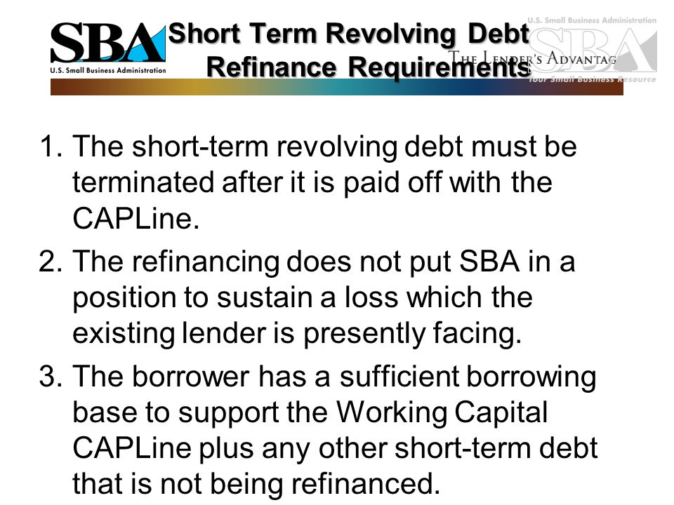 Short Term Revolving Debt Refinance Requirements