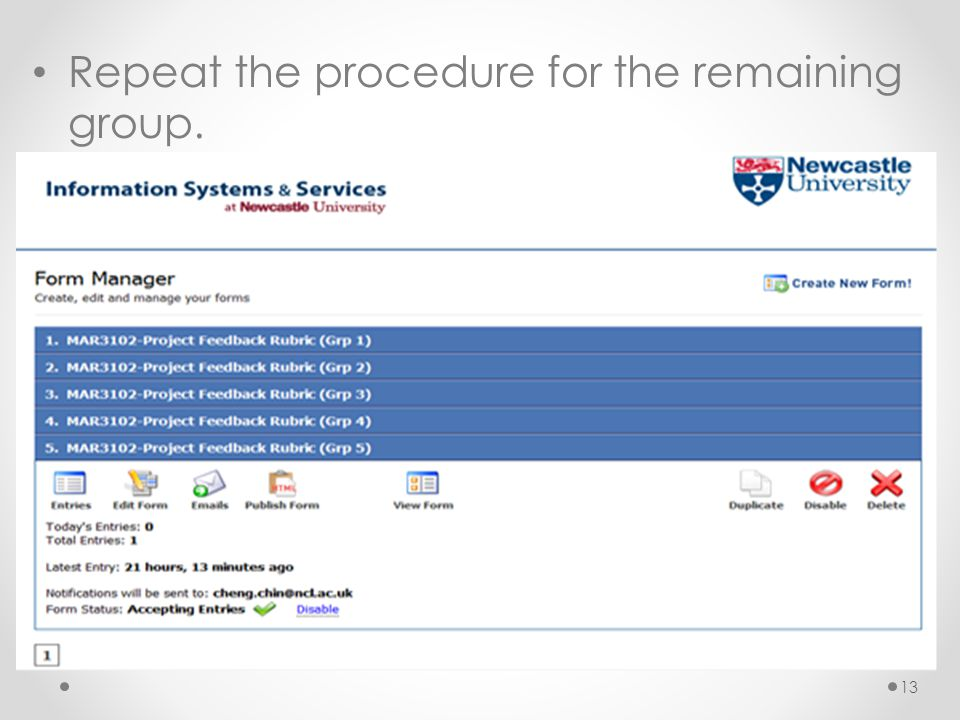 Repeat the procedure for the remaining group.