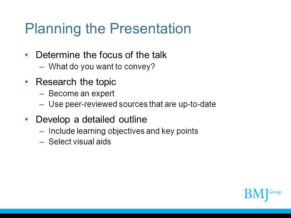 Planning the Presentation