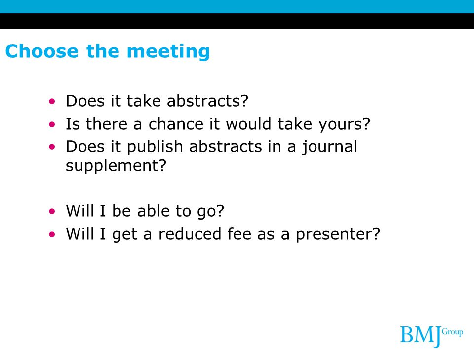 Choose the meeting Does it take abstracts