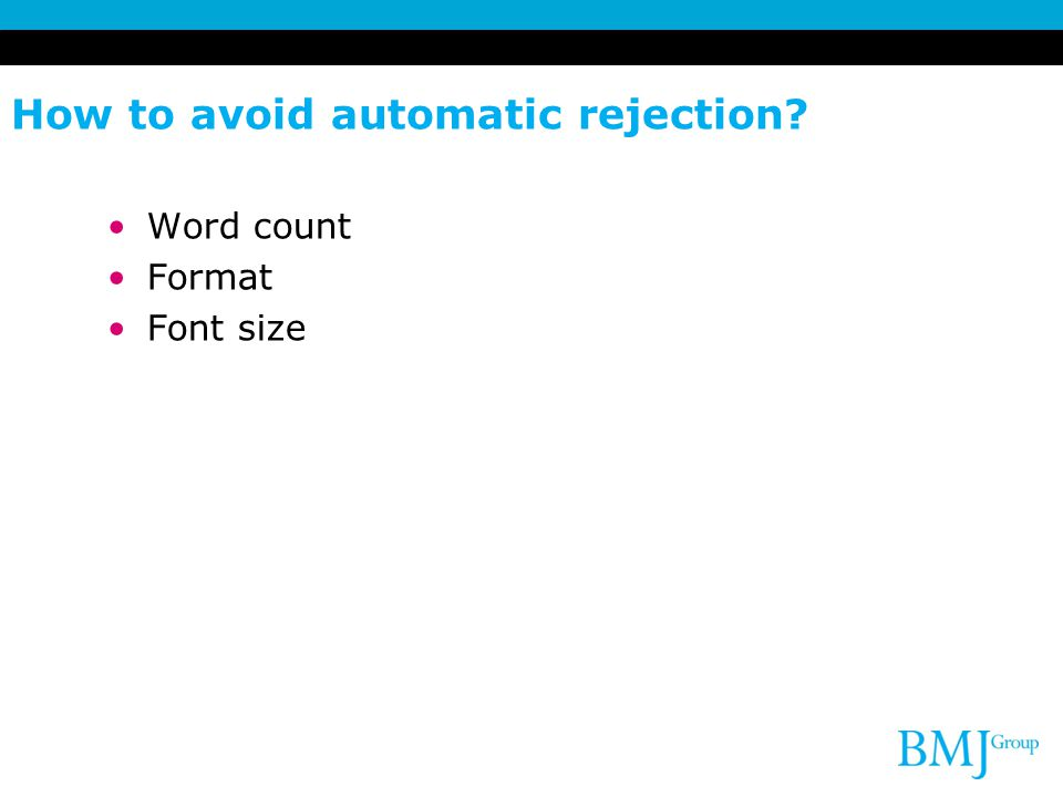 How to avoid automatic rejection