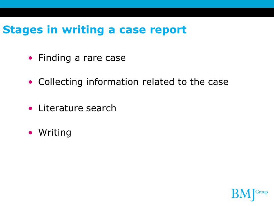 Stages in writing a case report