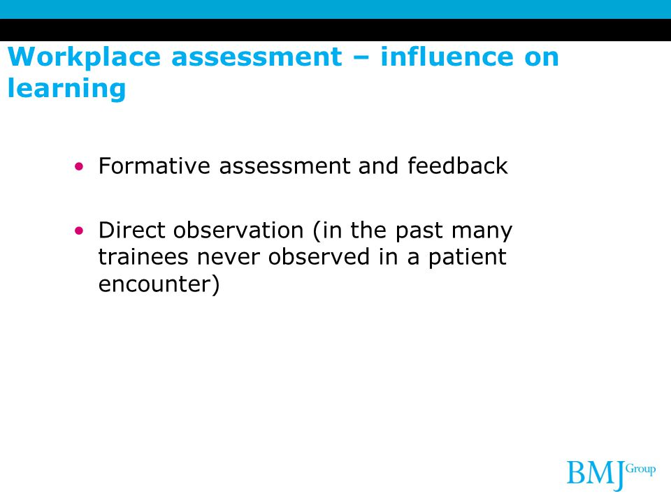 Workplace assessment – influence on learning