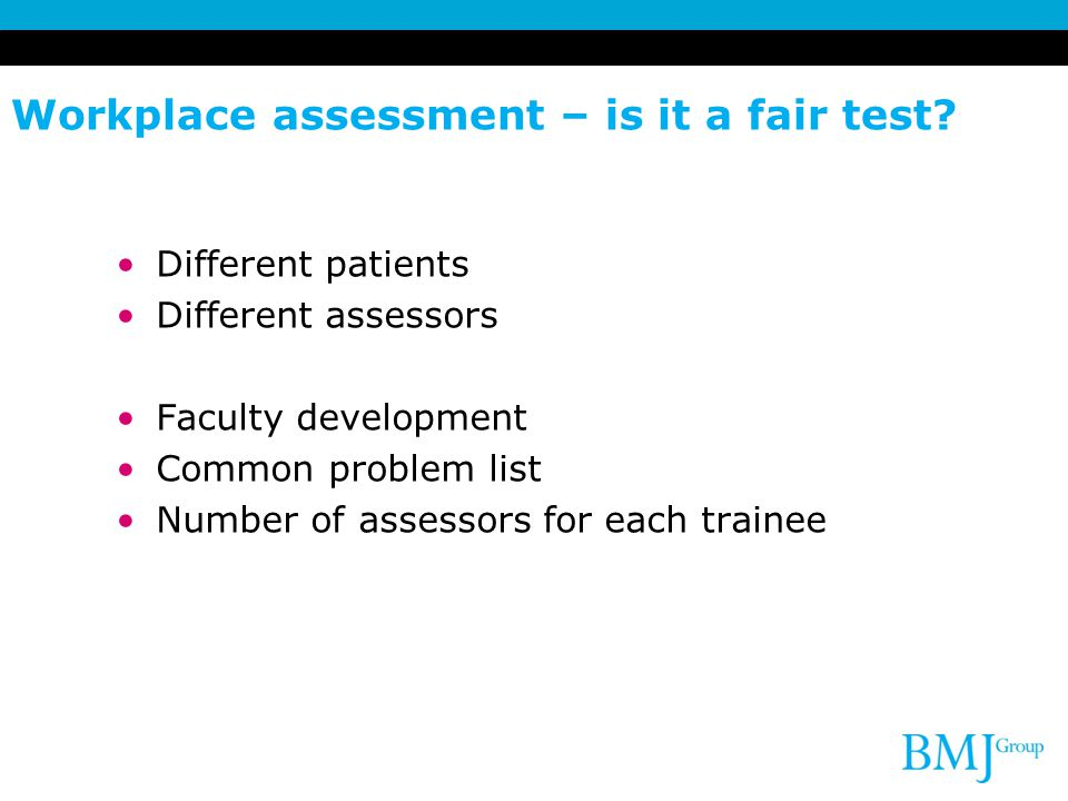 Workplace assessment – is it a fair test