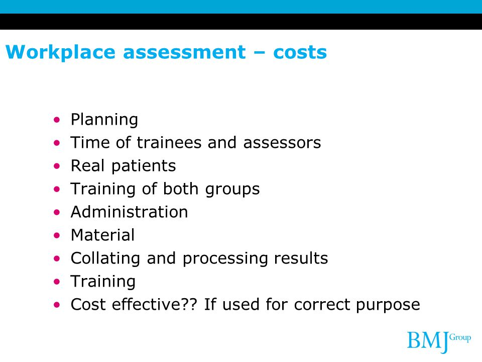 Workplace assessment – costs