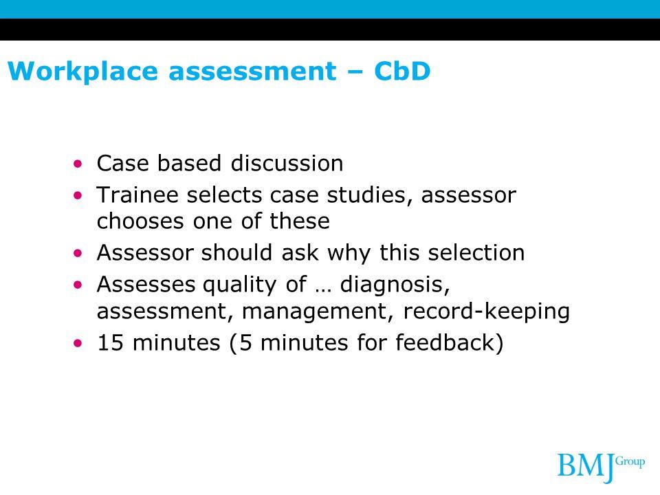 Workplace assessment – CbD