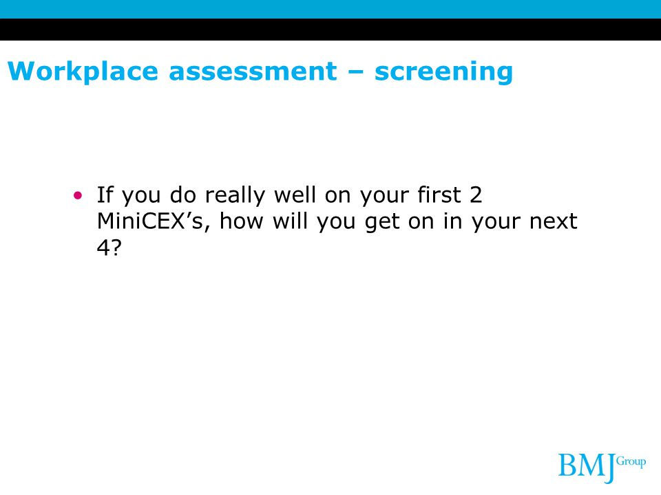 Workplace assessment – screening