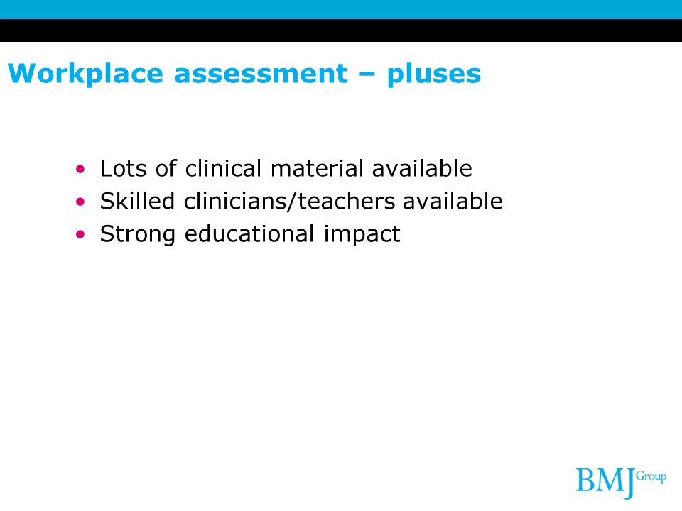 Workplace assessment – pluses