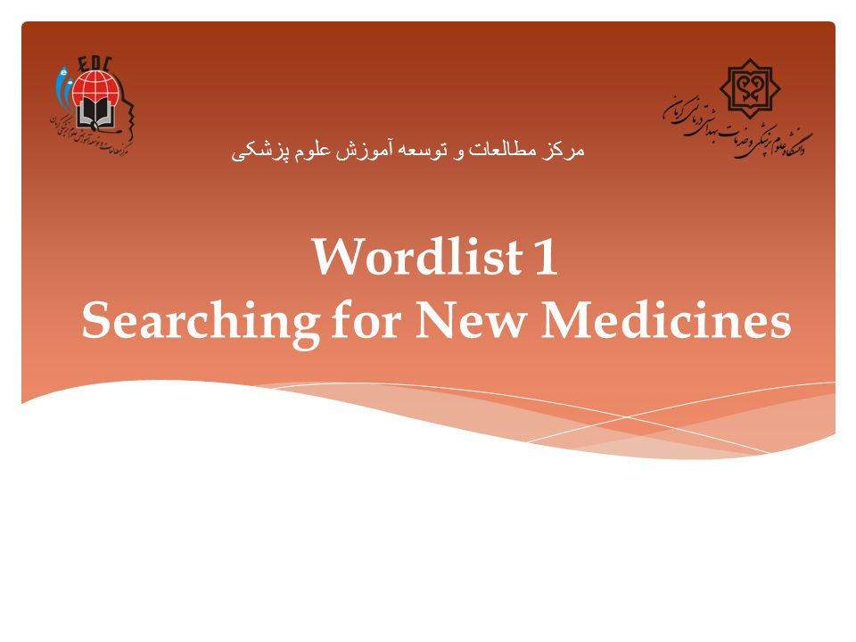 Wordlist 1 Searching for New Medicines