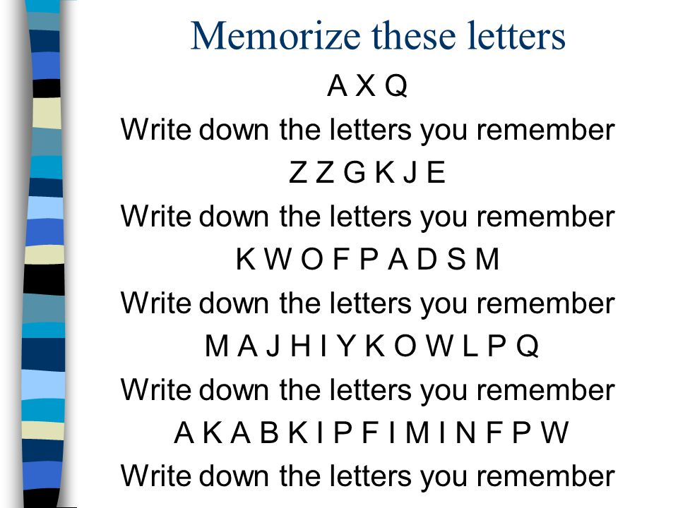 Memorize these letters