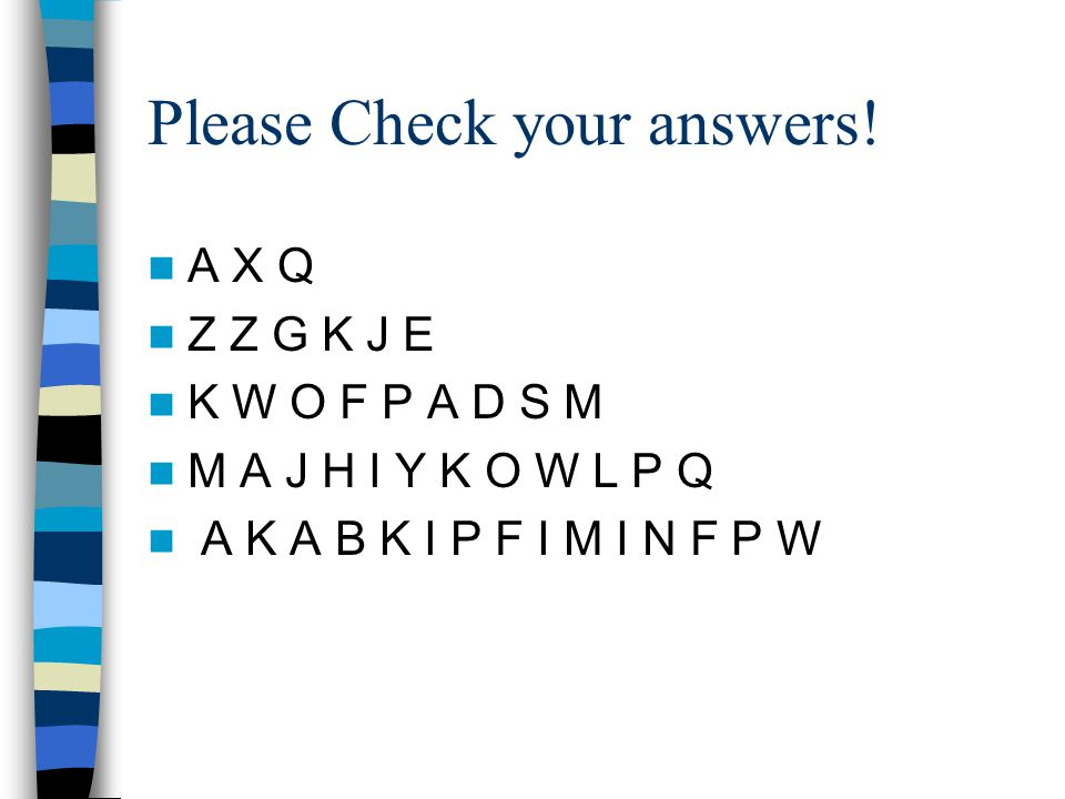 Please Check your answers!