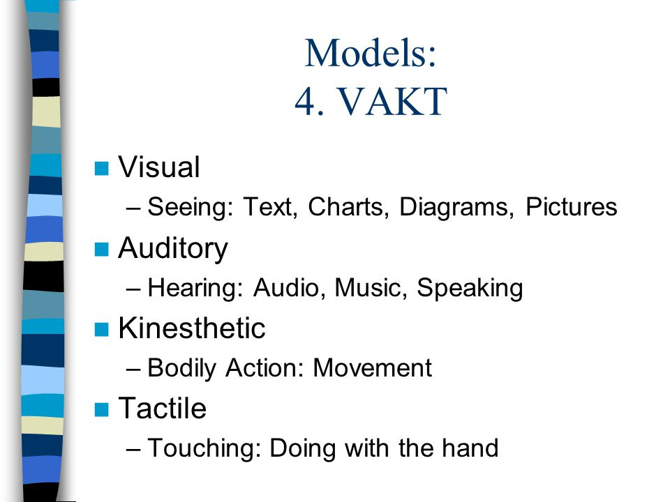 Models: 4. VAKT Visual Auditory Kinesthetic Tactile
