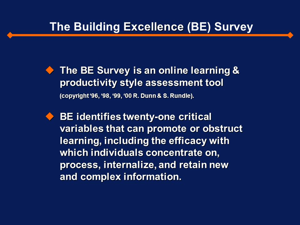 The Building Excellence (BE) Survey