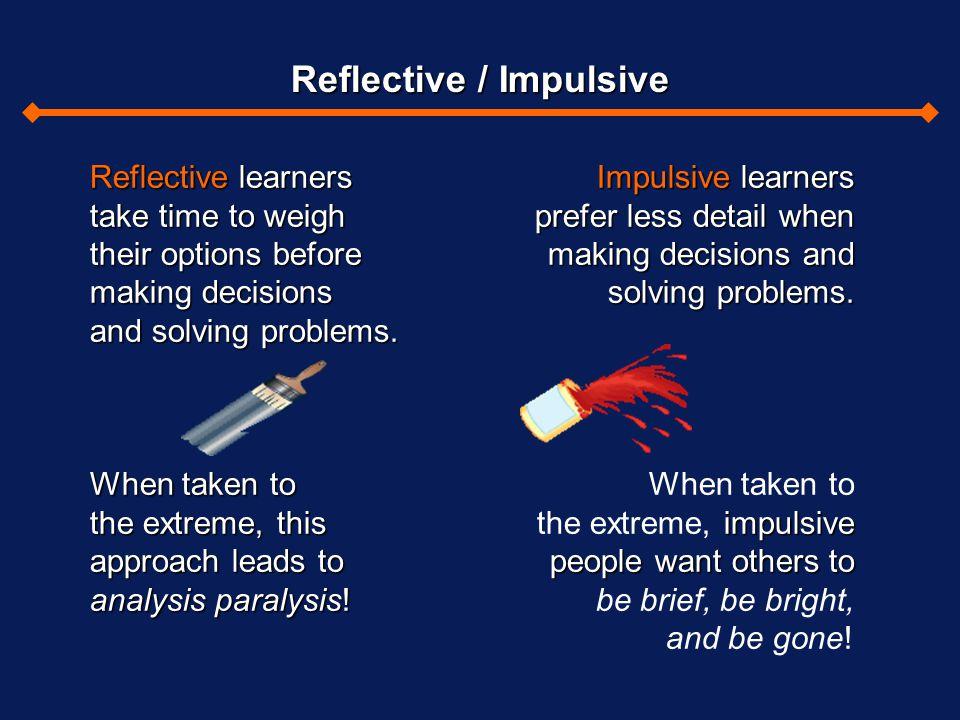 Reflective / Impulsive