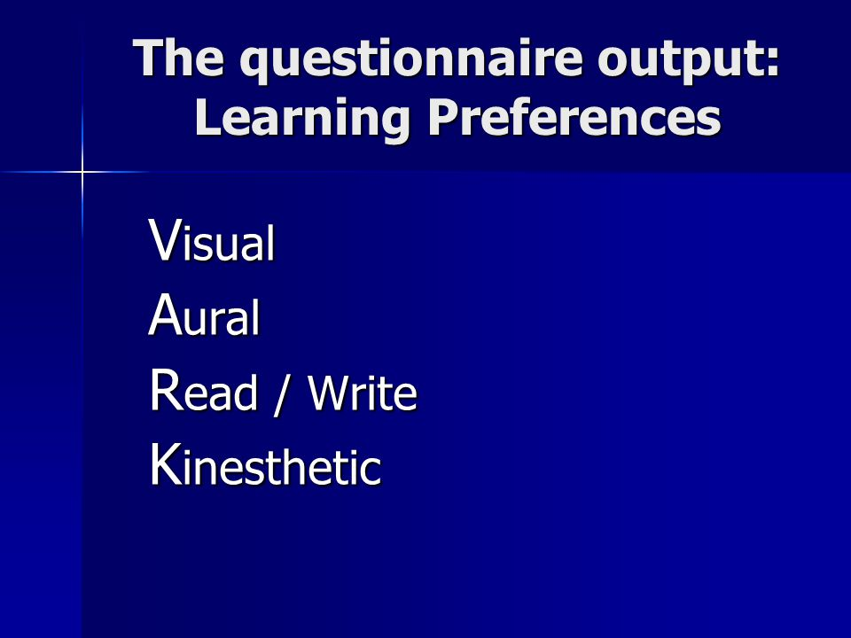 The questionnaire output: Learning Preferences