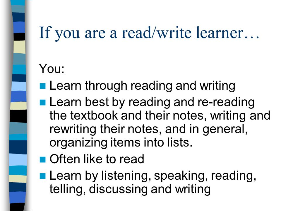 If you are a read/write learner…